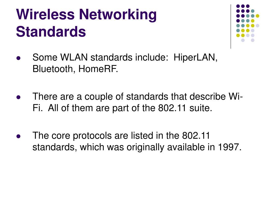 Wireless Networking Standards