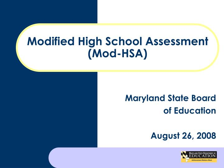 Modified high school assessment mod hsa