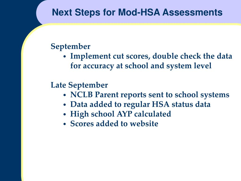 Next Steps for Mod-HSA Assessments