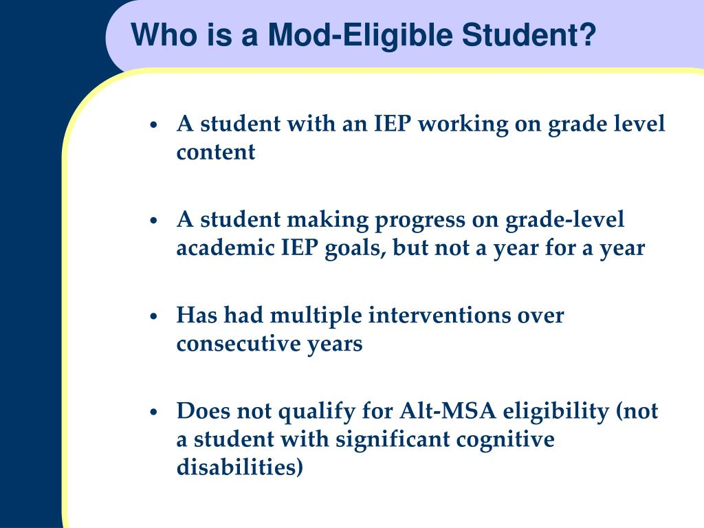 Who is a Mod-Eligible Student?