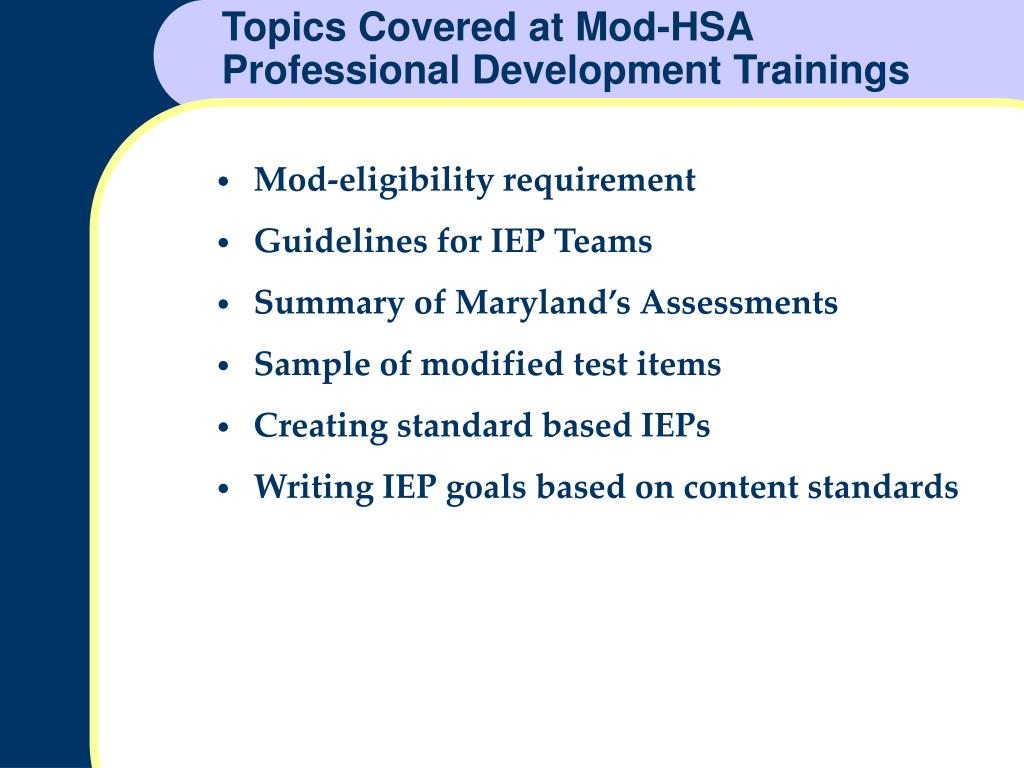 Topics Covered at Mod-HSA Professional Development Trainings