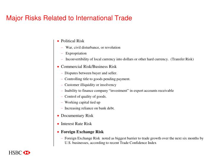Major risks related to international trade
