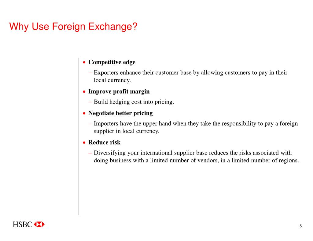 Why Use Foreign Exchange?
