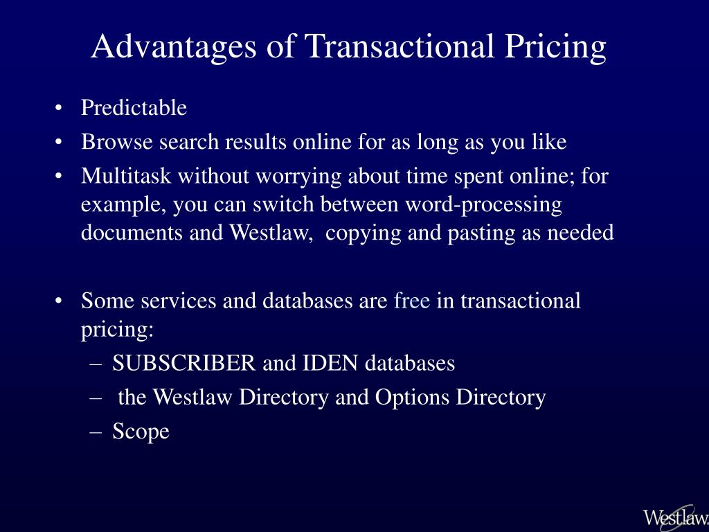 Advantages of Transactional Pricing