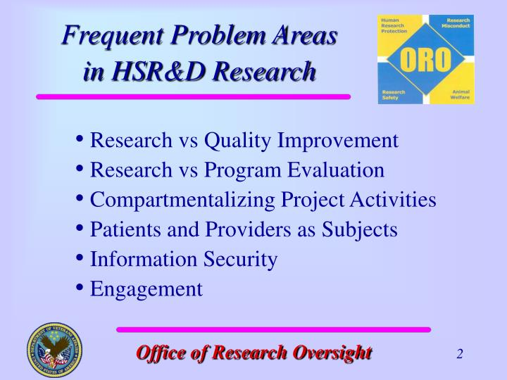 Frequent problem areas in hsr d research