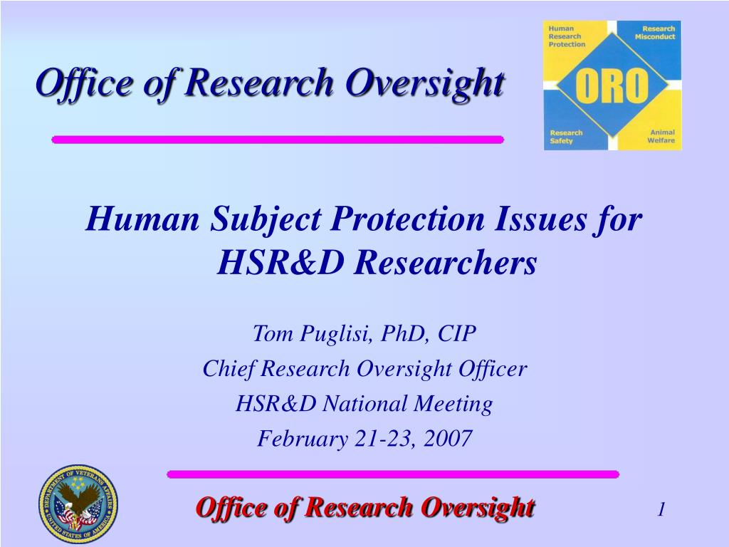 Human Subject Protection Issues for HSR&D Researchers