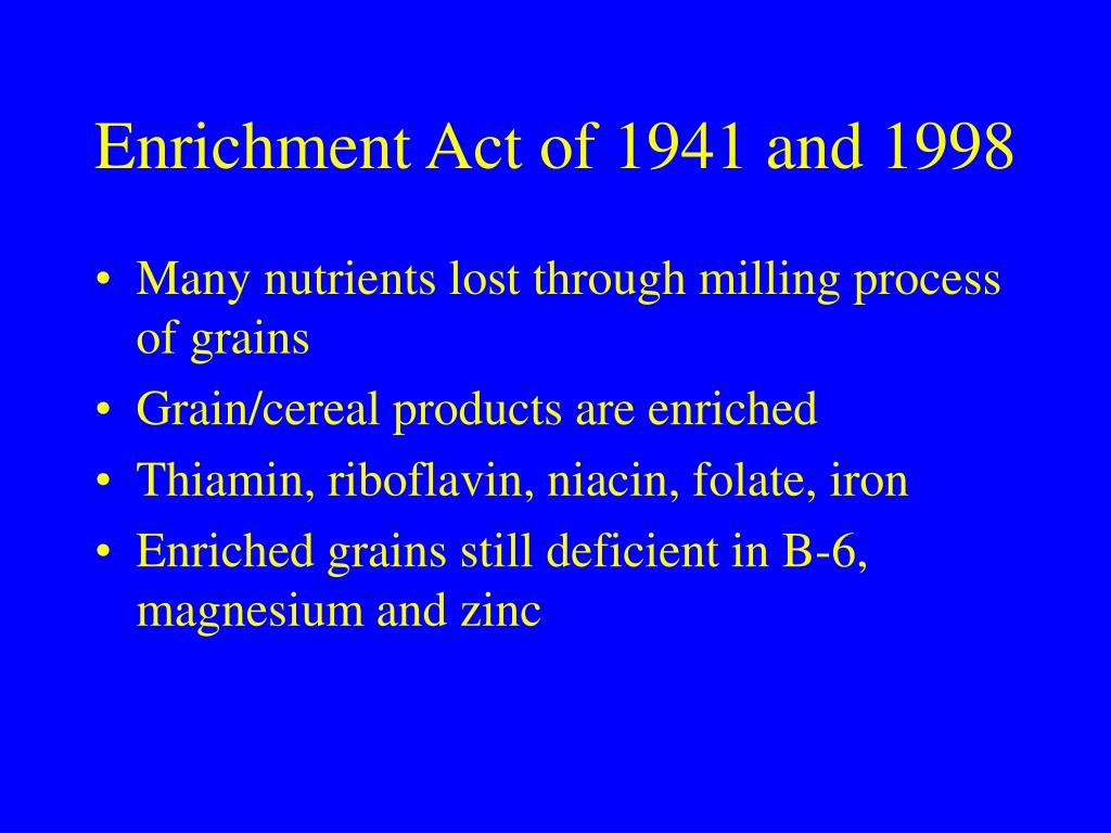 Enrichment Act of 1941 and 1998