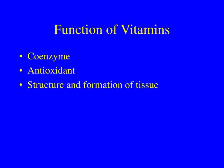 Function of vitamins