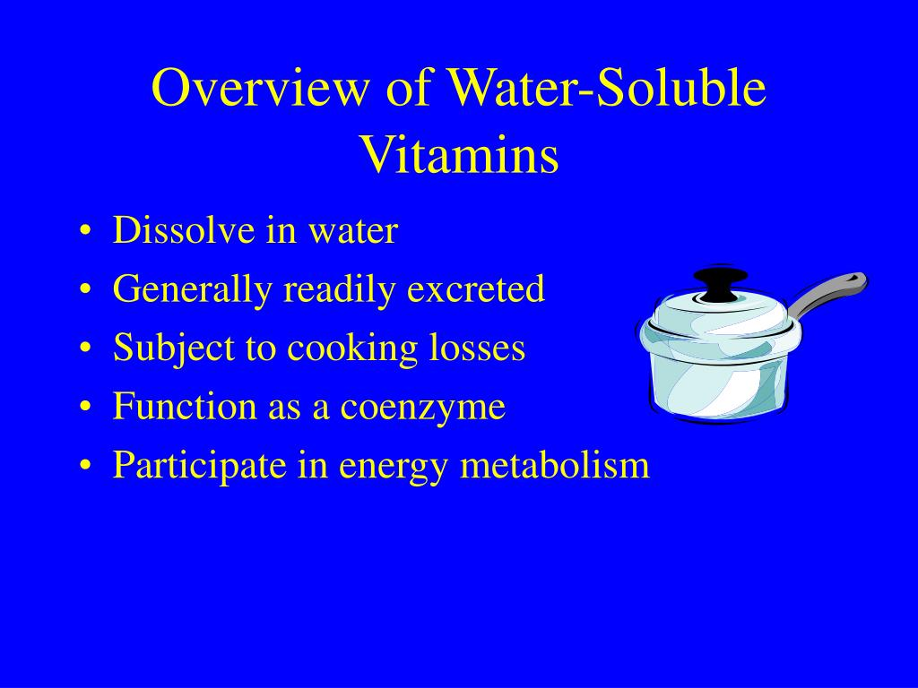 Overview of Water-Soluble Vitamins