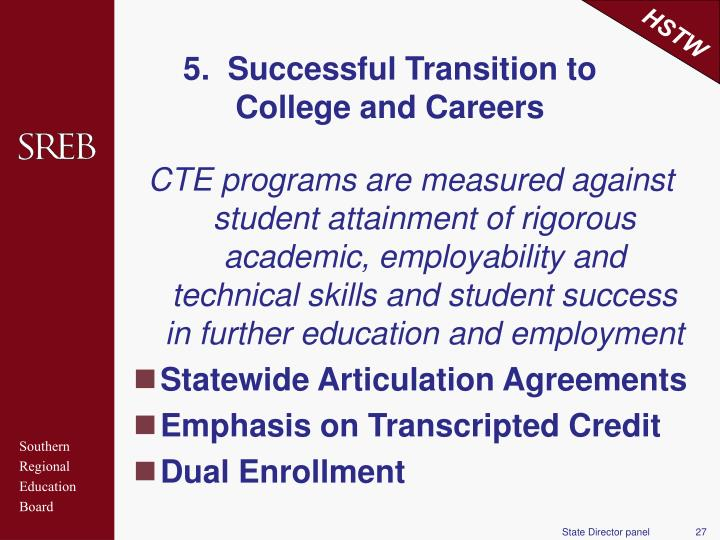 5.  Successful Transition to College and Careers