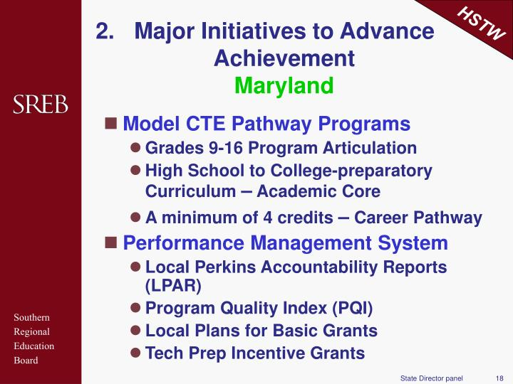 Major Initiatives to Advance Achievement