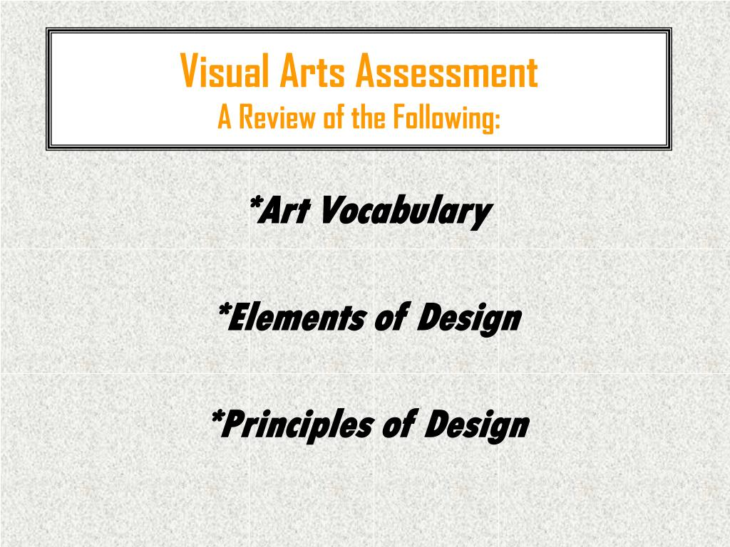 visual arts assessment a review of the following l.