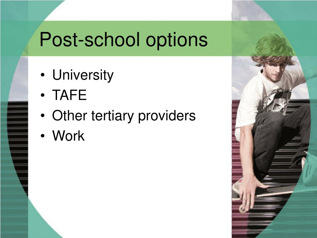 Post-school options