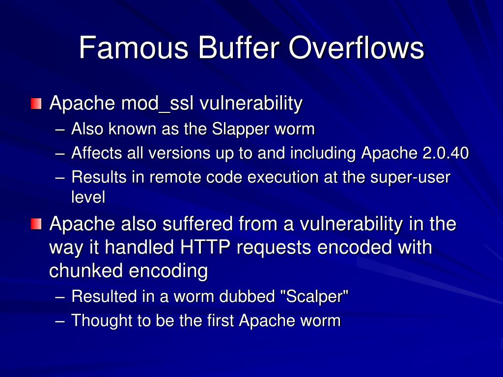 Famous Buffer Overflows