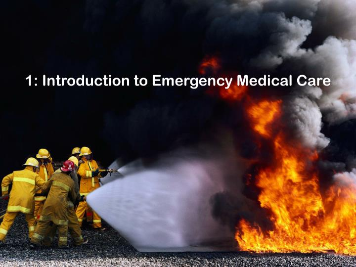 1 introduction to emergency medical care