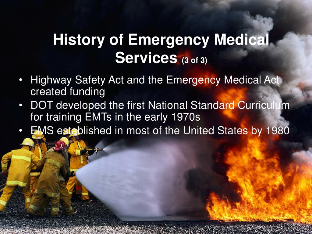 History of Emergency Medical
