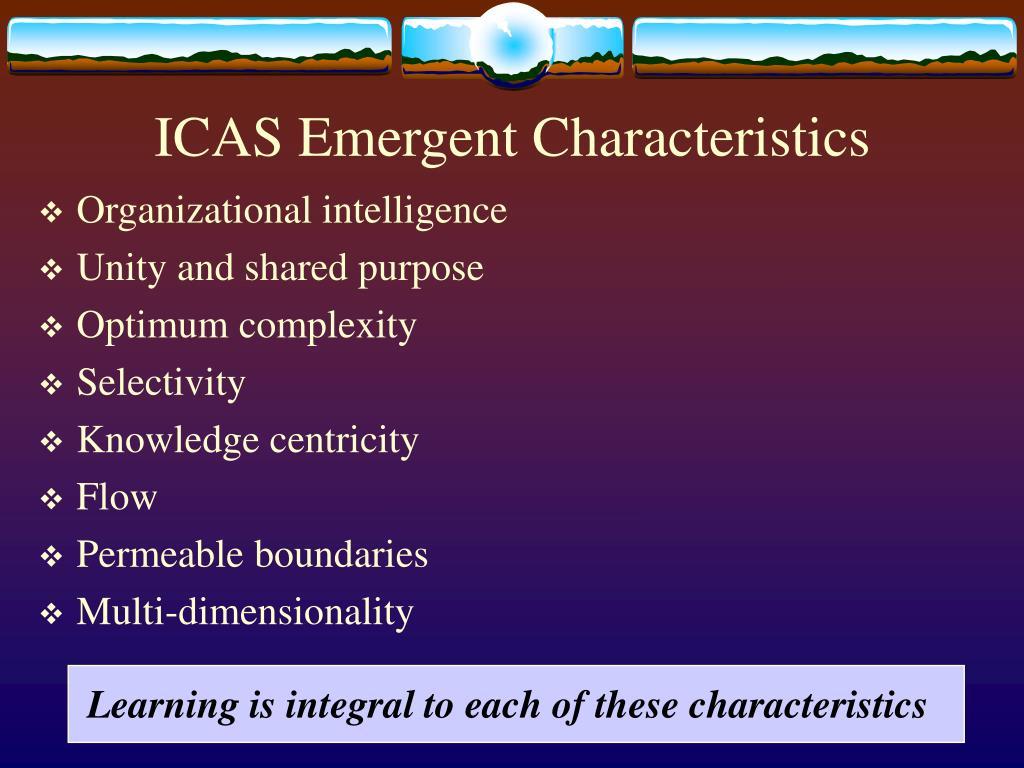 ICAS Emergent Characteristics