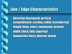 line edge characteristics