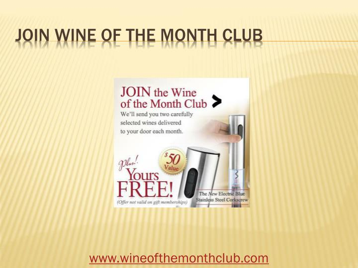 Join wine of the month club