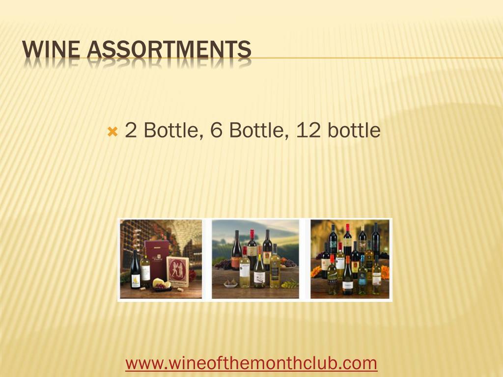 2 Bottle, 6 Bottle, 12 bottle