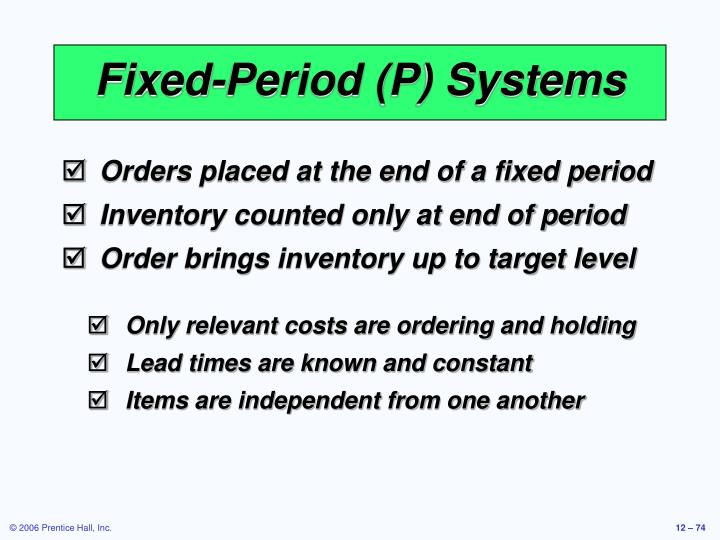 Fixed-Period (P) Systems