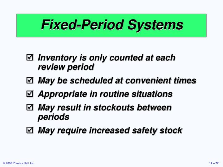 Fixed-Period Systems