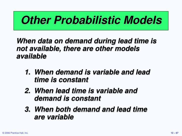 Other Probabilistic Models