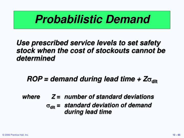Probabilistic Demand