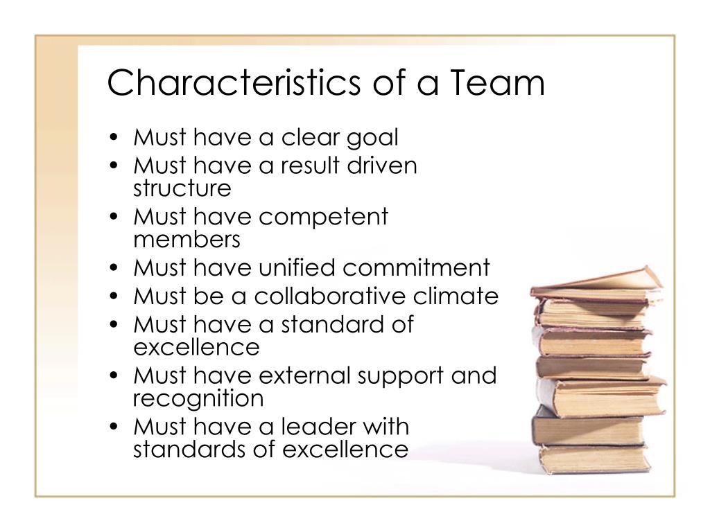 Characteristics of a Team