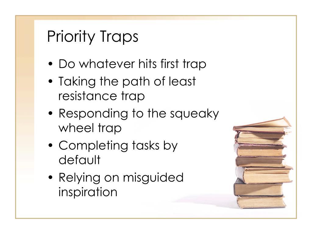 Priority Traps