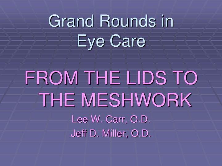 grand rounds in eye care n.