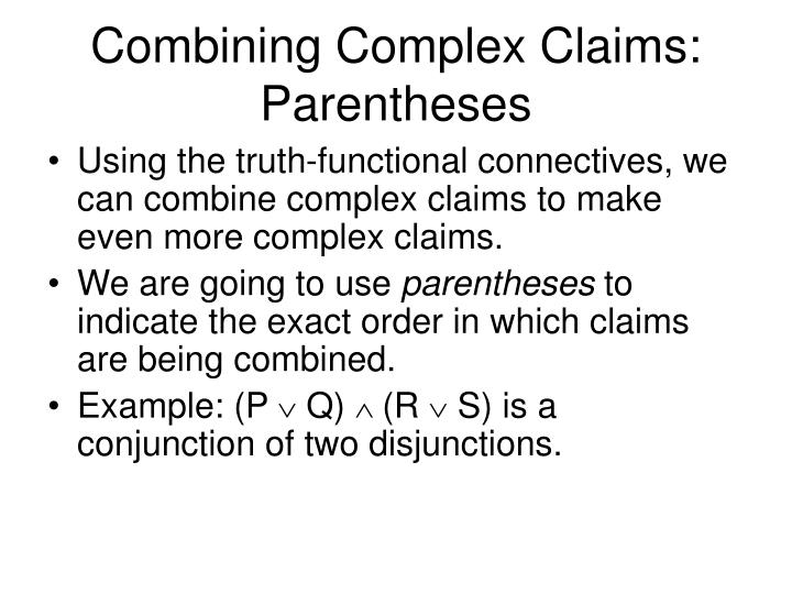 Combining Complex Claims: Parentheses