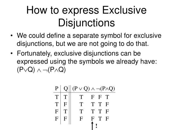How to express Exclusive Disjunctions
