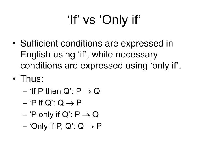 'If' vs 'Only if'