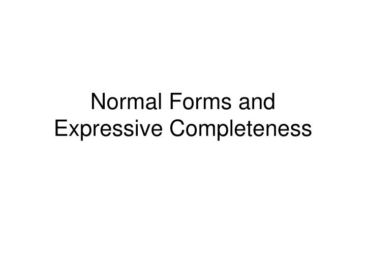 Normal Forms and