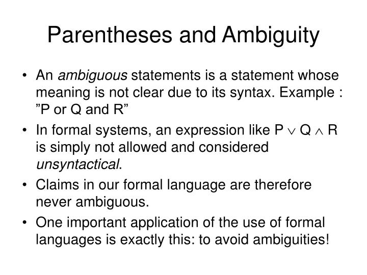 Parentheses and Ambiguity