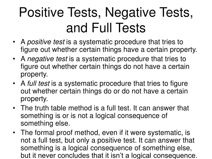 Positive Tests, Negative Tests, and Full Tests
