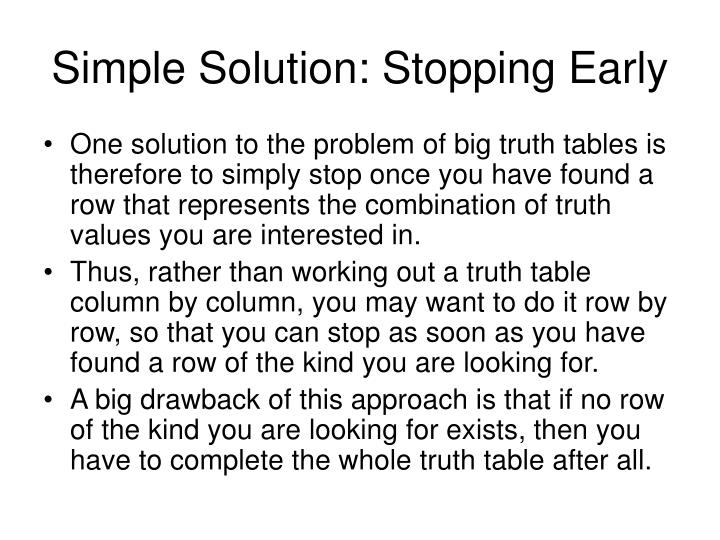 Simple Solution: Stopping Early