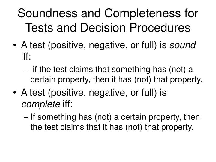 Soundness and Completeness for Tests and Decision Procedures