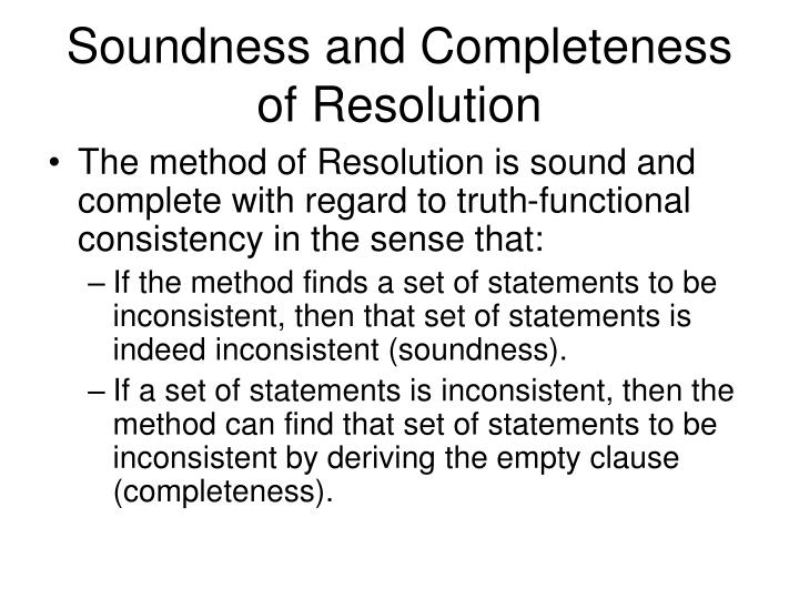 Soundness and Completeness of Resolution