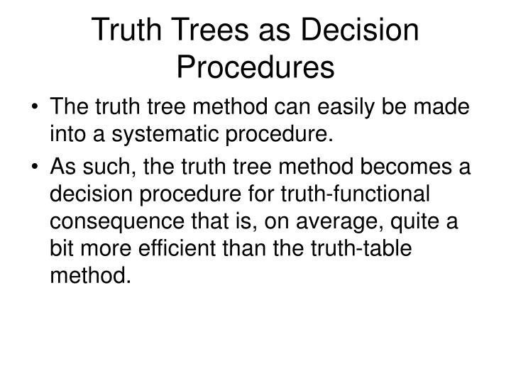 Truth Trees as Decision Procedures