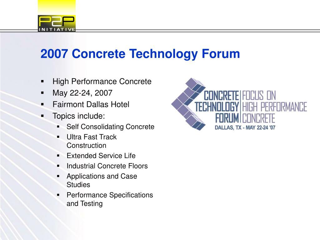 2007 Concrete Technology Forum