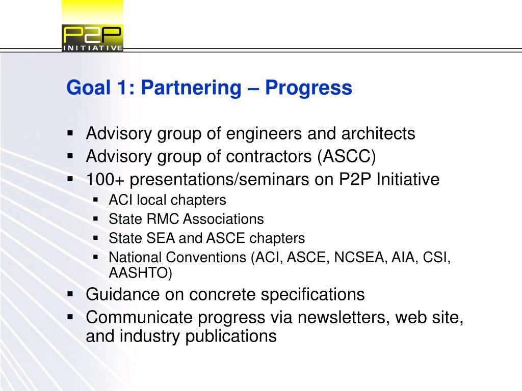Goal 1: Partnering – Progress