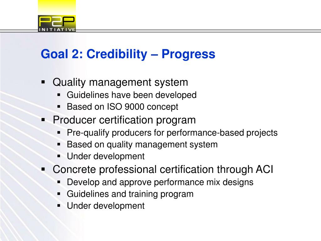 Goal 2: Credibility – Progress