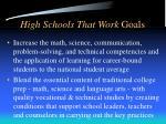 high schools that work goals
