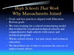 high schools that work why massachusetts joined