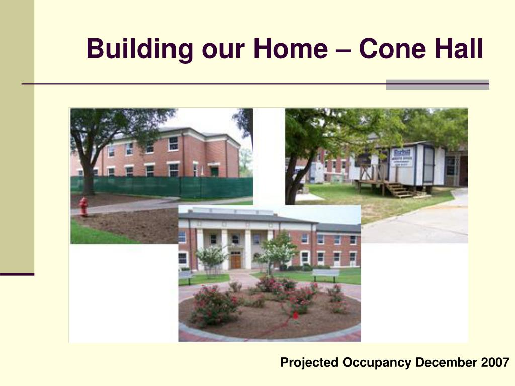Building our Home – Cone Hall