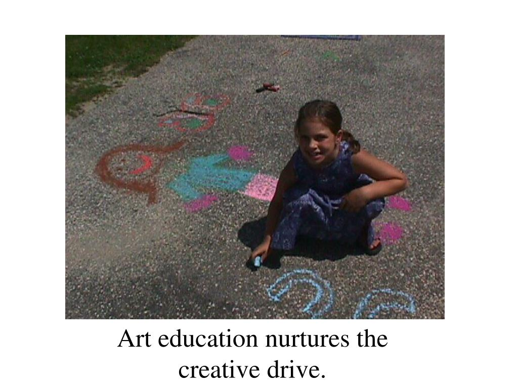 Art education nurtures the