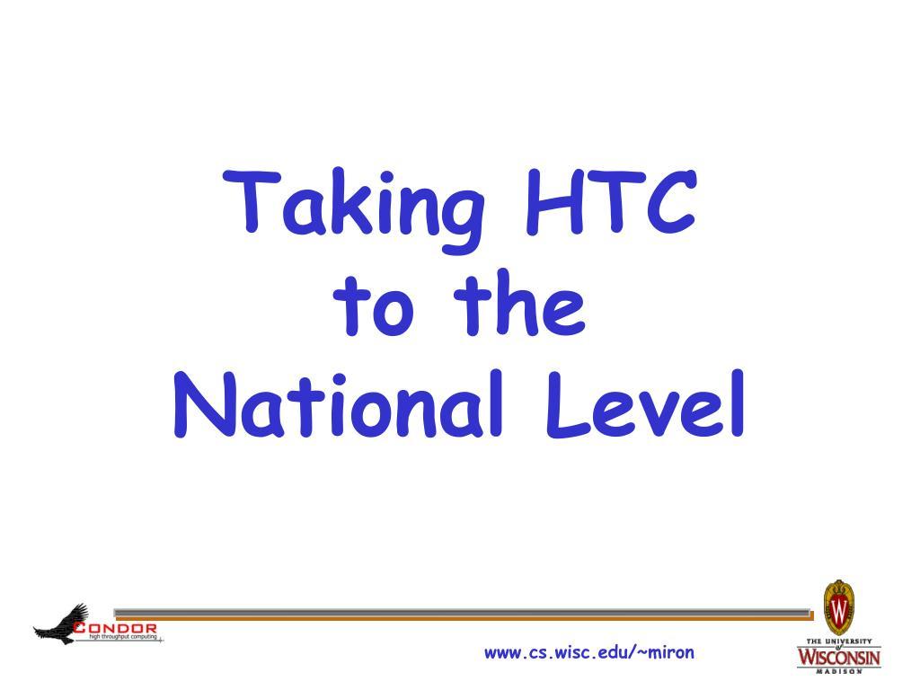 Taking HTC