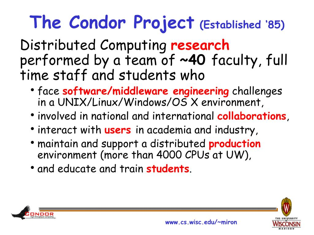 The Condor Project